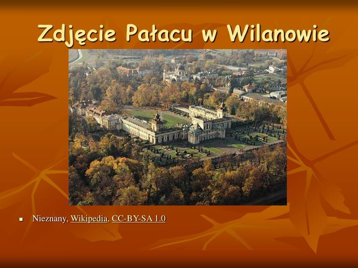 Zdjęcie Pałacu w Wilanowie