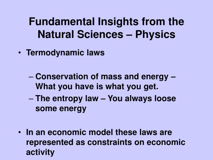Fundamental Insights from the Natural Sciences – Physics
