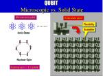 qubit microscopic vs solid state