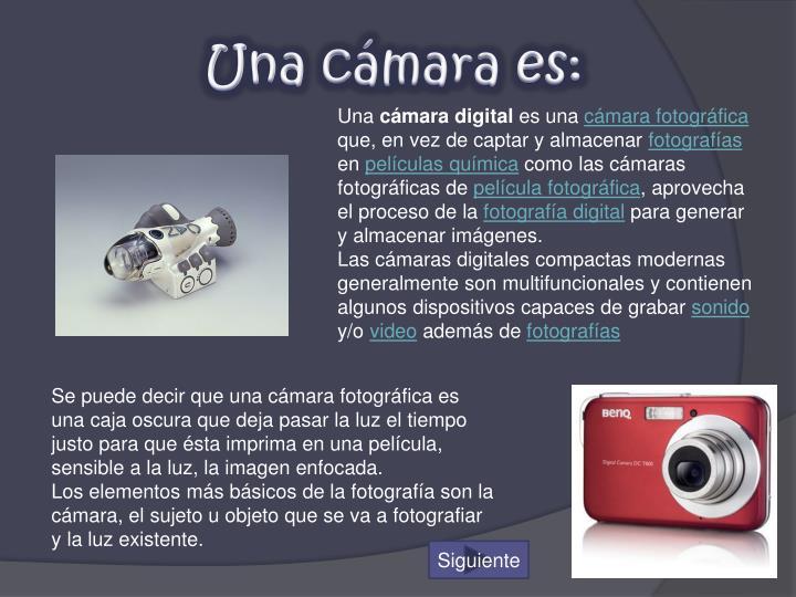 Una cámara es: