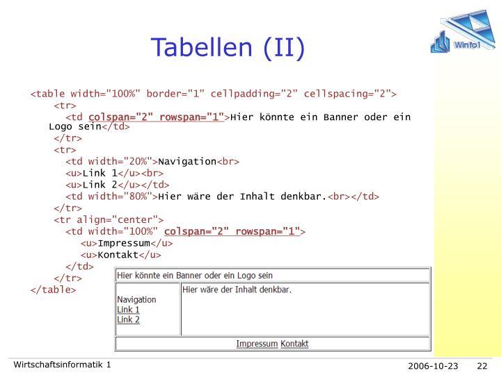 Tabellen (II)