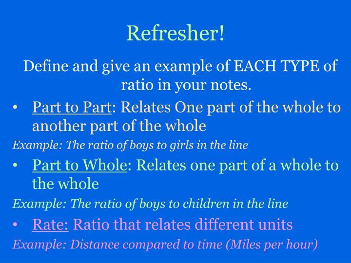 Refresher!