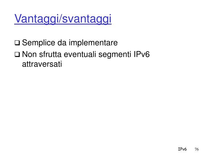 Vantaggi/svantaggi