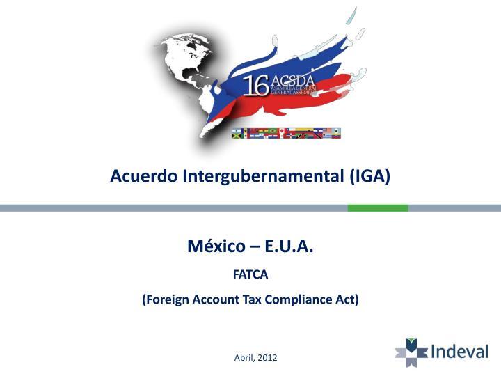 Acuerdo Intergubernamental (IGA)