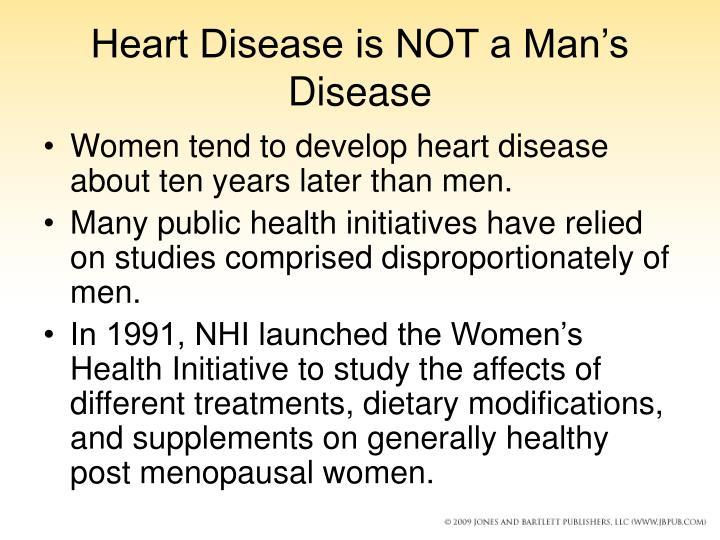 Heart Disease is NOT a Man's Disease