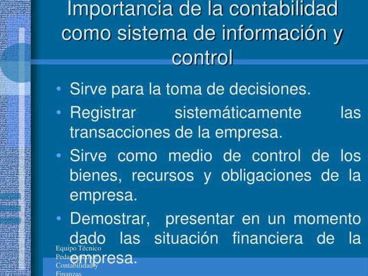Importancia de la contabilidad como sistema de informacin y control