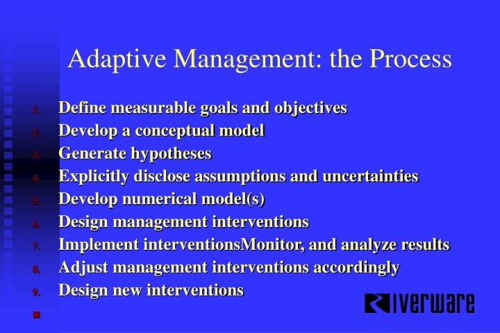 Adaptive Management: the Process