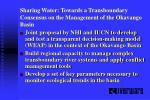 sharing water towards a transboundary consensus on the management of the okavango basin