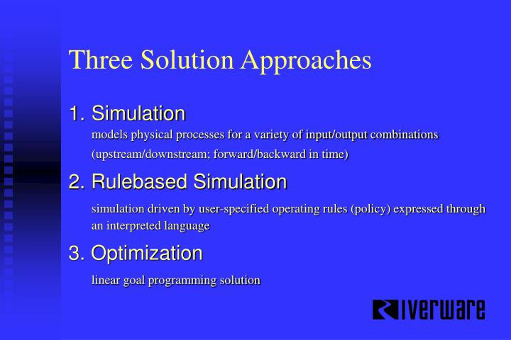 Three Solution Approaches