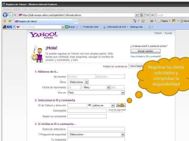 Registrar los datos solicitados y comprobar la disponibilidad