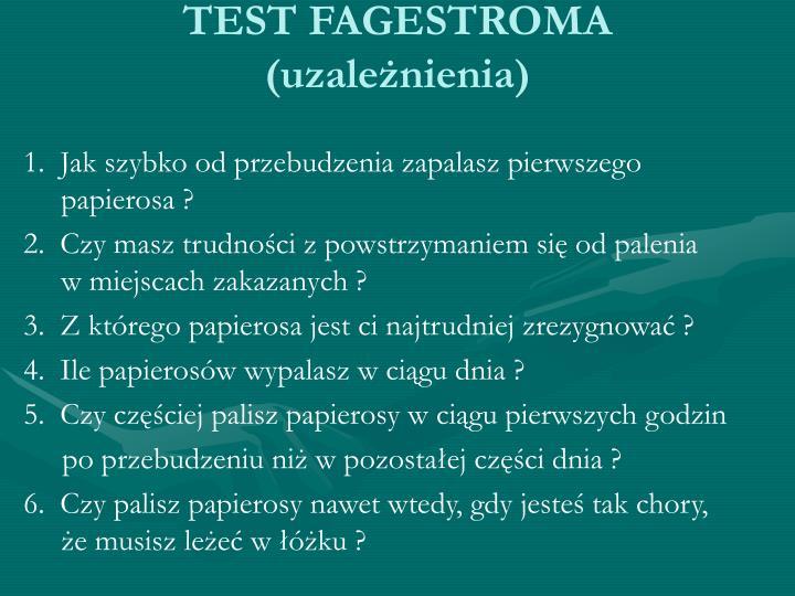 TEST FAGESTROMA (uzalenienia)