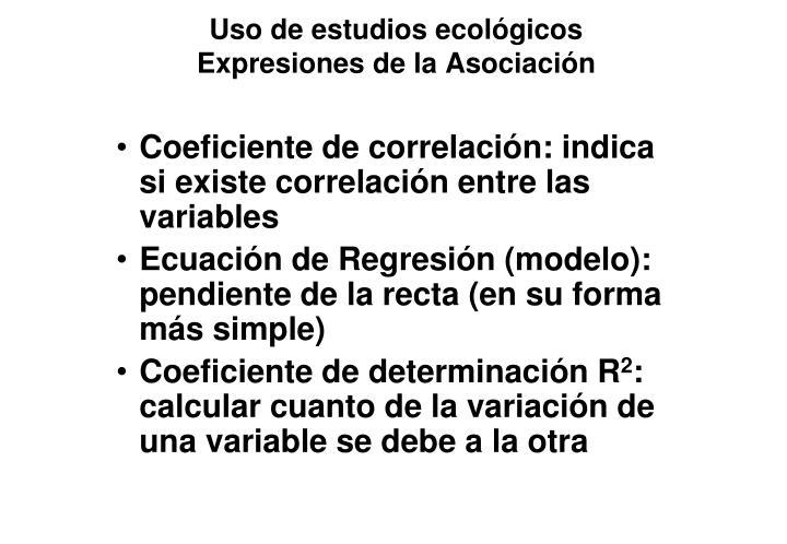 Uso de estudios ecológicos