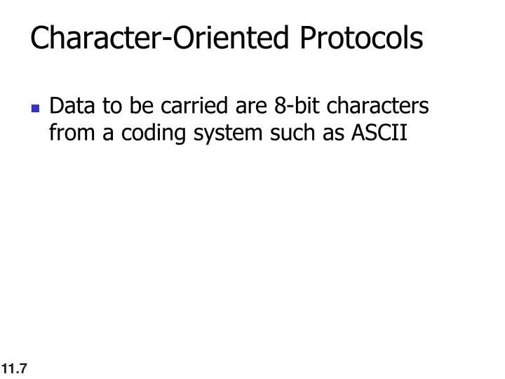 Character-Oriented Protocols