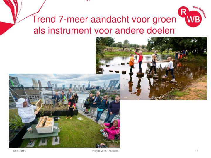 Trend 7-meer aandacht voor groen