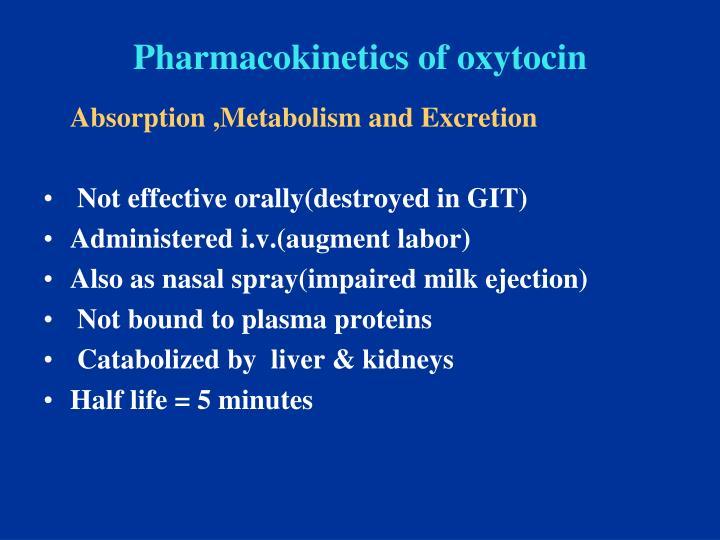 Pharmacokinetics of oxytocin