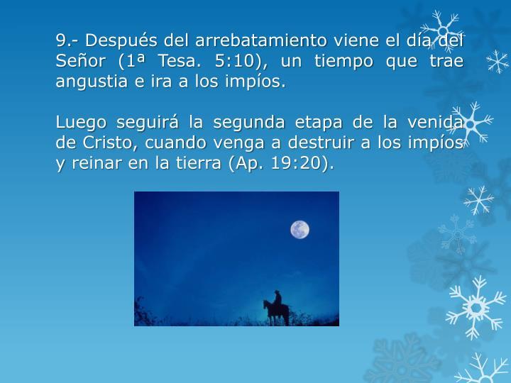 9.- Después del arrebatamiento viene el día del Señor (1ª