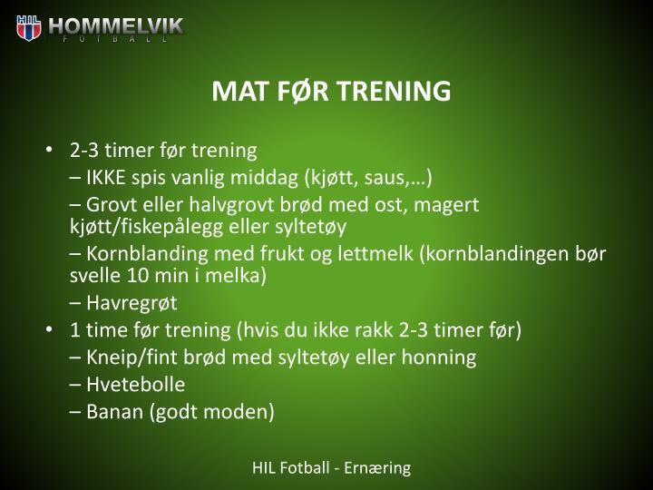 MAT FØR TRENING
