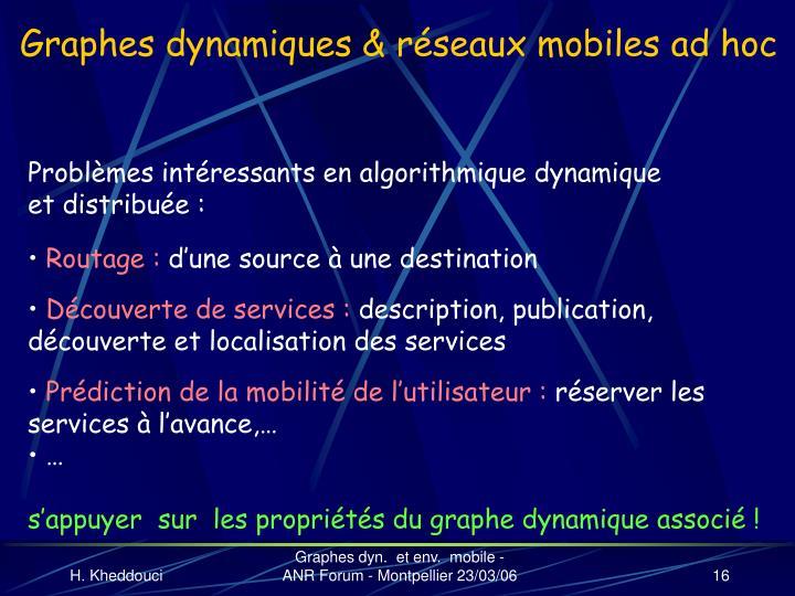 Graphes dynamiques & réseaux mobiles ad hoc
