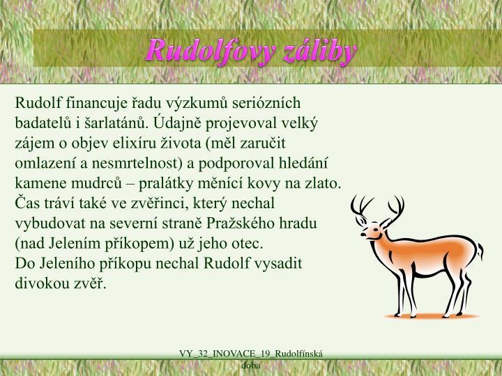 Rudolfovy záliby