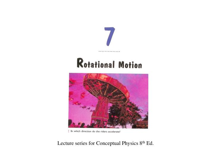 Lecture series for Conceptual Physics 8