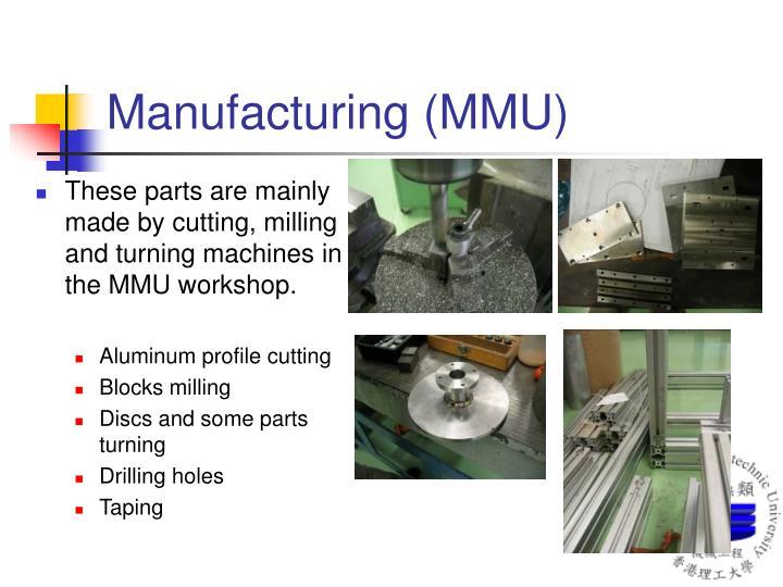 Manufacturing (MMU)