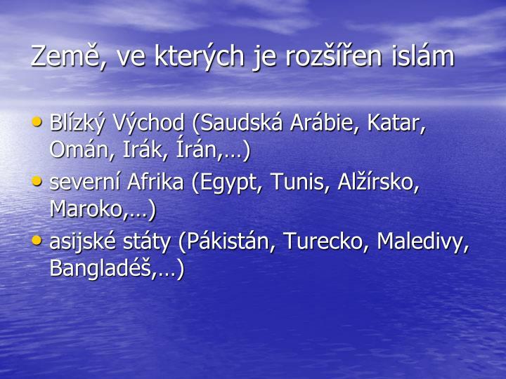 Země, ve kterých je rozšířen islám