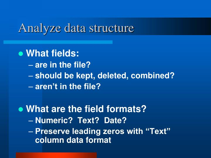 Analyze data structure