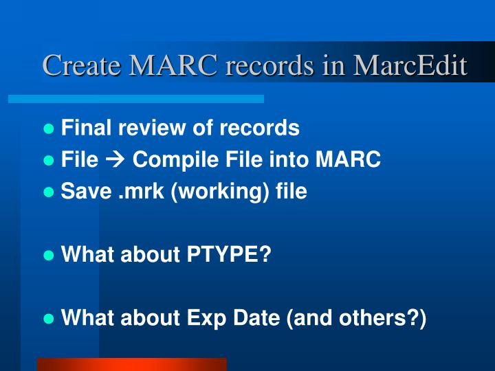 Create MARC records in MarcEdit