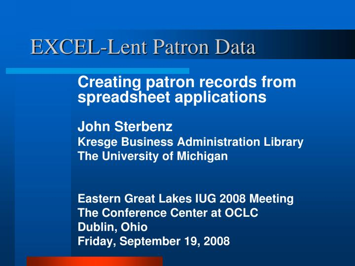 Excel lent patron data