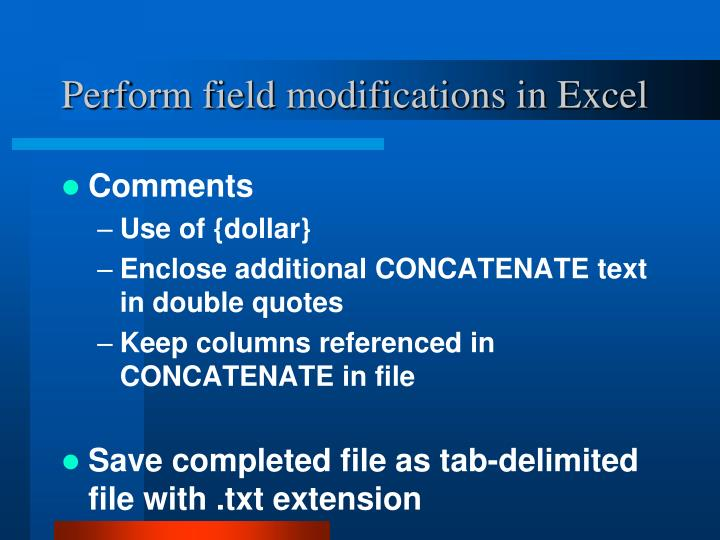 Perform field modifications in Excel