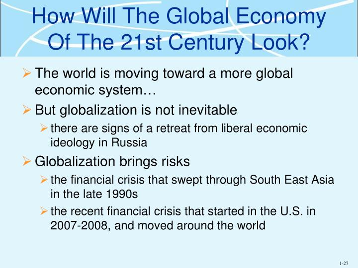 How Will The Global Economy Of The 21st Century Look?
