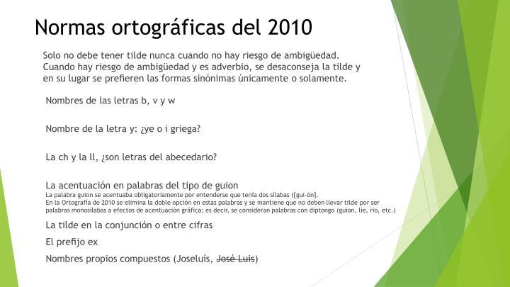 Normas ortográficas del 2010