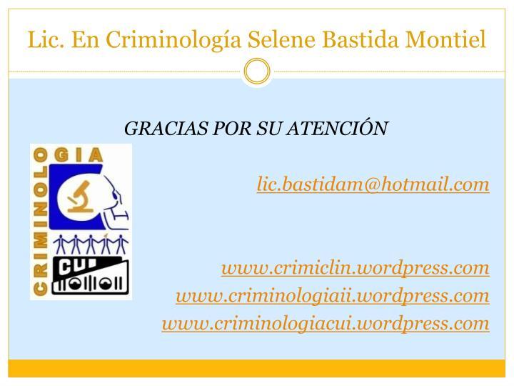 Lic. En Criminología Selene Bastida Montiel