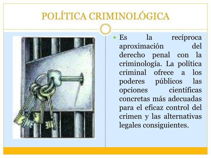 POLÍTICA CRIMINOLÓGICA