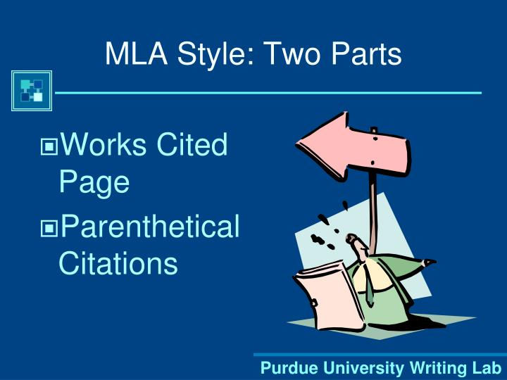 MLA Style: Two Parts