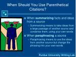 when should you use parenthetical citations1
