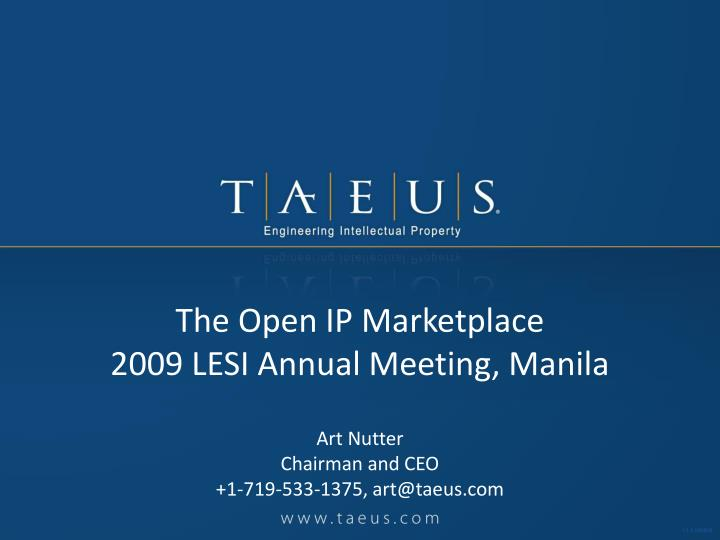The open ip marketplace 2009 lesi annual meeting manila