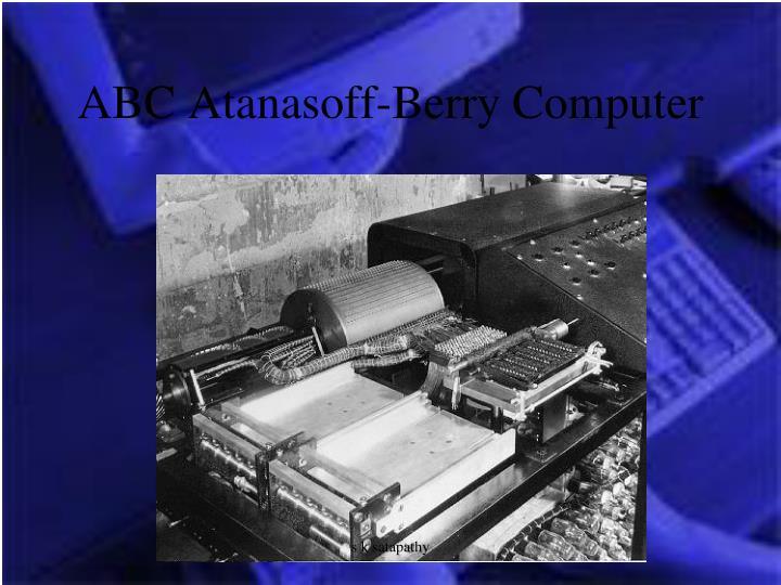 ABC Atanasoff-Berry Computer