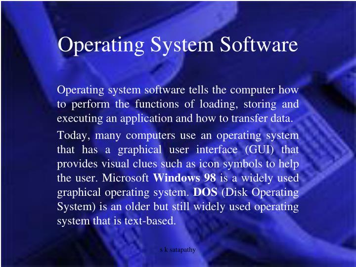 Operating System Software