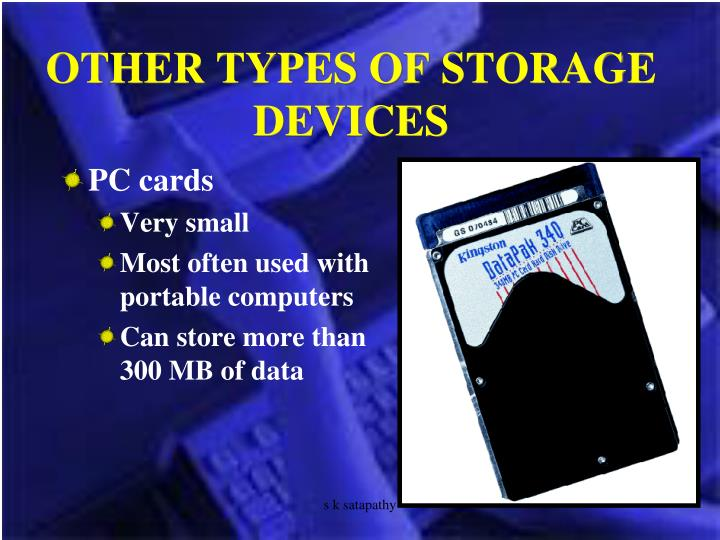 OTHER TYPES OF STORAGE DEVICES