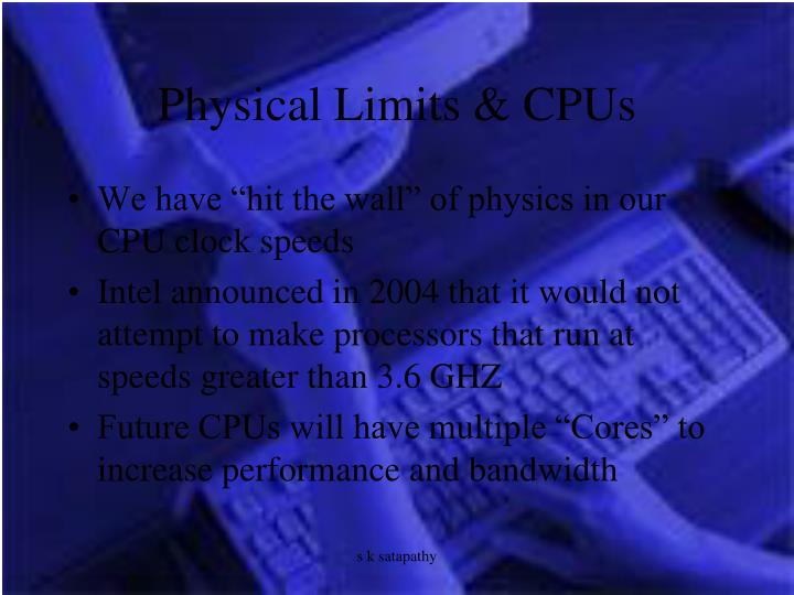 Physical Limits & CPUs