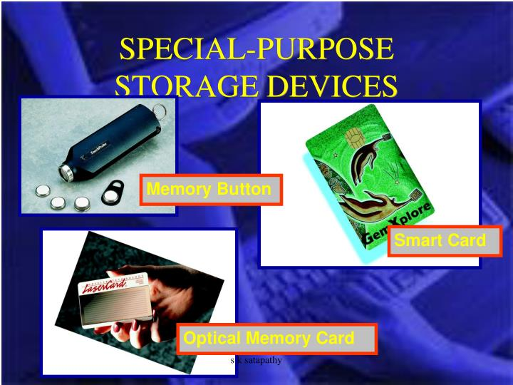 SPECIAL-PURPOSE STORAGE DEVICES