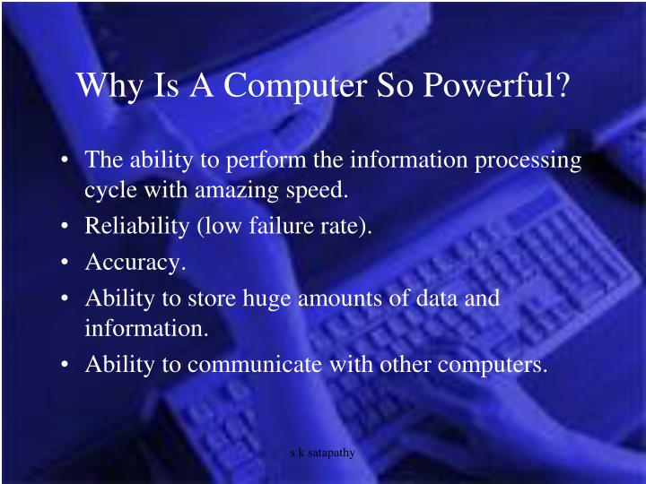Why Is A Computer So Powerful?