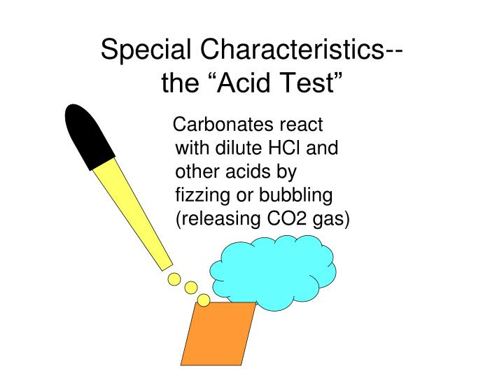 Carbonates react with dilute HCl and other acids by fizzing or bubbling (releasing CO2 gas)