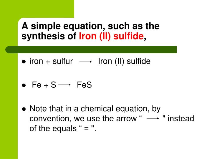 A simple equation, such as the synthesis of
