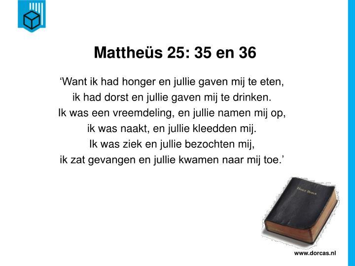 Mattheüs 25: 35 en 36