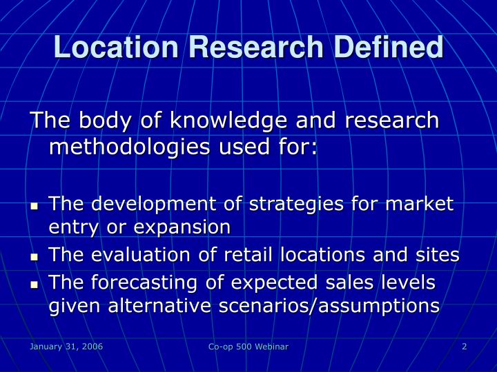 Location research defined