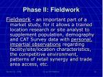 phase ii fieldwork