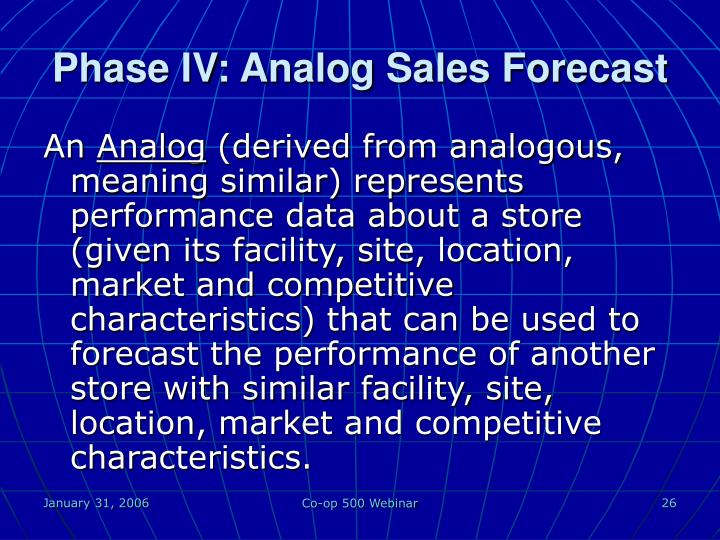 Phase IV: Analog Sales Forecast