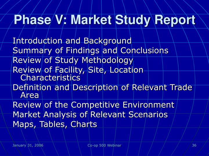 Phase V: Market Study Report